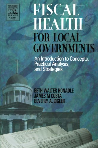 9780123547514: Fiscal Health for Local Governments