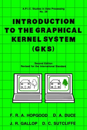 9780123555717: Introduction To The Graphical Kernel System (GKS) (APIC)