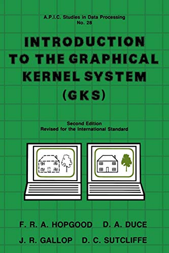 9780123555717: Introduction to the Graphical Kernal System (GKS), Second Edition (Apic S)