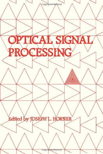 9780123557605: Optical Signal Processing