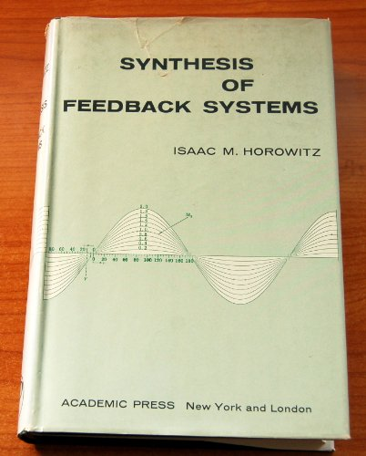 9780123559500: Synthesis of Feedback Systems