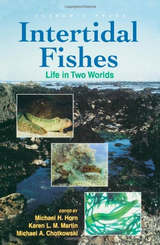 9780123560407: Intertidal Fishes: Life in Two Worlds