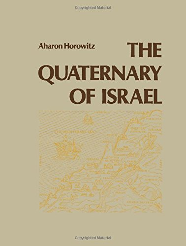 9780123561701: The Quaternary of Israel