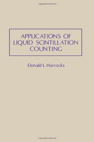 9780123562401: Applications of Liquid Scintillation Counting
