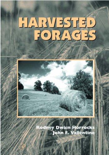 9780123562555: Harvested Forages