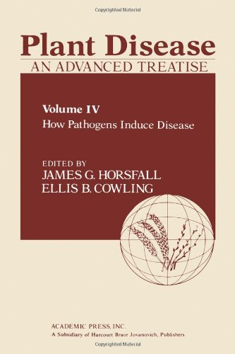 9780123564047: 4: Plant Disease: An Advanced Treatise, How Pathogens Induce Disease
