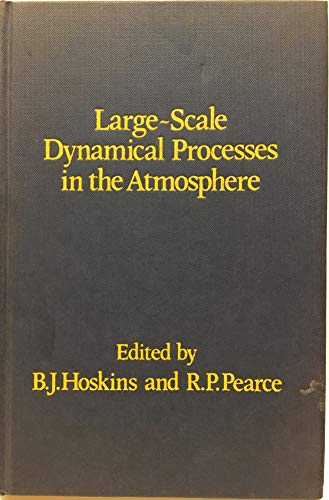 9780123566805: Large-scale Dynamical Processes in the Atmosphere