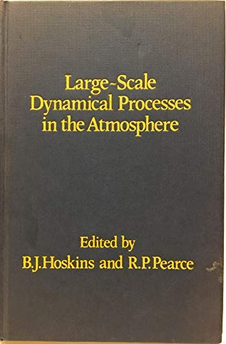 Large-Scale Dynamical Processes in the Atmosphere: Robert Pearce, Brian