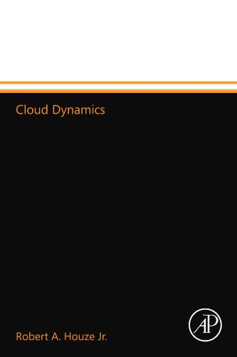 9780123568816: Cloud Dynamics, Volume 53 (International Geophysics)