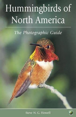 9780123569554: Hummingbirds of North America: A Photographic Guide (A Volume in the AP Natural World Series)