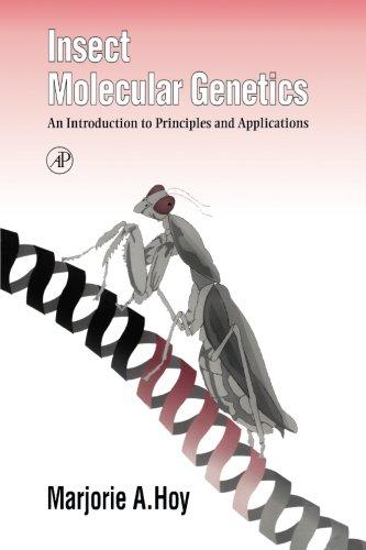 Insect Molecular Genetics: Marjorie A. Hoy