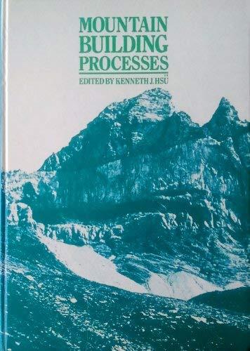 9780123579805: Mountain Building Processes