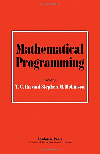 9780123583505: Mathematical Programming (Publication of the Mathematics Research Center, the University of Wisconsin, no. 30)