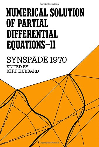 9780123585028: Numerical Solution of Partial Differential Equations - II. Synspade 1970 (v. 2)
