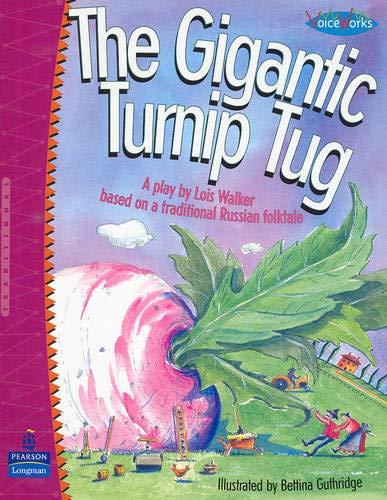 9780123602558: The Gigantic Turnip Tug: A Play