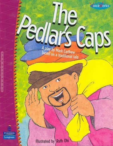 9780123602596: The Pedlar's Caps: A Play Based on a Traditional Tale