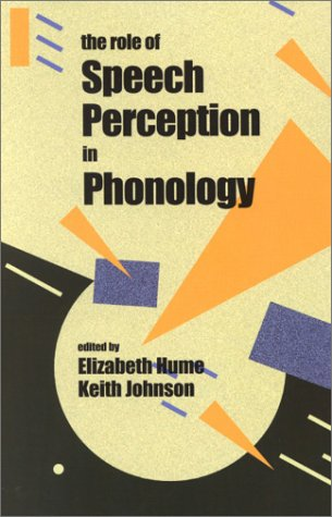9780123613516: The Role of Speech Perception in Phonology