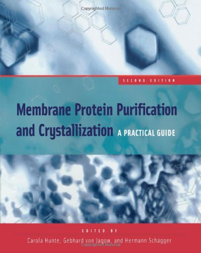 9780123617767: Membrane Protein Purification and Crystallization, Second Edition: A Practical Guide