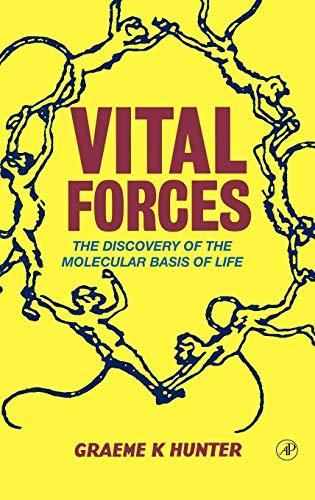 9780123618108: Vital Forces: The Discovery of the Molecular Basis of Life