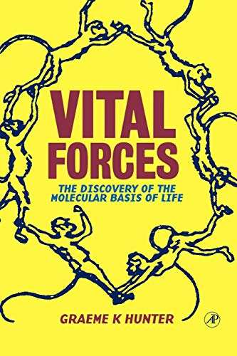 9780123618115: Vital Forces: The Discovery of the Molecular Basis of Life