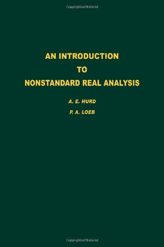 9780123624406: An Introduction to Nonstandard Real Analysis, Volume 118 (Pure and Applied Mathematics)