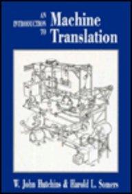 9780123628305: Machine Translation