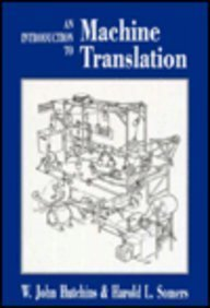 9780123628305: An Introduction to Machine Translation