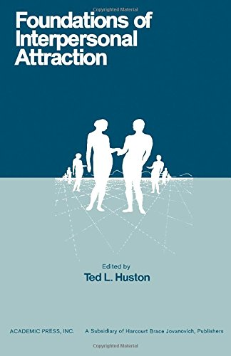 9780123629500: Foundations of Interpersonal Attraction