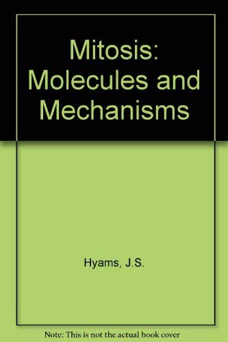 9780123634207: Mitosis: Molcules and Mechanisms