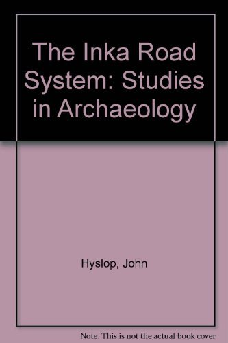 9780123634603: The Inca Road System (Studies in Archaeology)