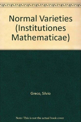 9780123636041: Normal Varieties (Institutiones Mathematicae)