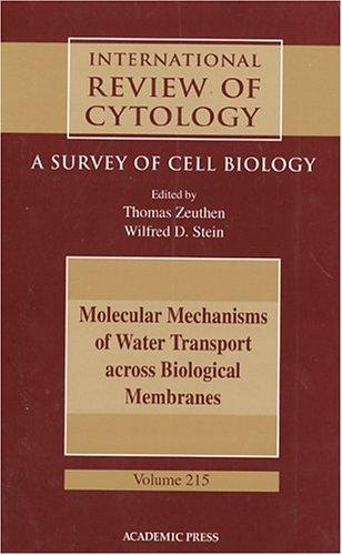 9780123646194: Molecular Mechanisms of Water Transport Across Biological Membranes, Volume 215 (International Review of Cell & Molecular Biology)