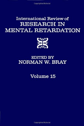 9780123662156: International Review of Research in Mental Retardation: v. 15 (International Review of Research in Developmental Disabilities)