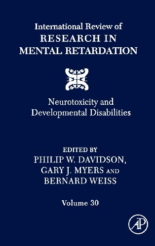 9780123662309: International Review of Research in Mental Retardation, Vol. 30: Neurotoxicity and Developmental Disabilities
