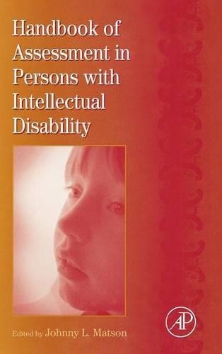 9780123662354: International Review of Research in Mental Retardation, Volume 34: Handbook of Assessment in Persons with Intellectual Disability (International Review of Research in Developmental Disabilities)