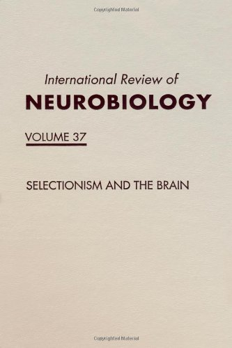 9780123668370: Selectionism and the Brain, Volume 37 (International Review of Neurobiology)