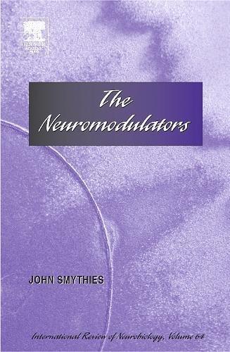 9780123668653: The Neuromodulators, Volume 64 (International Review of Neurobiology)