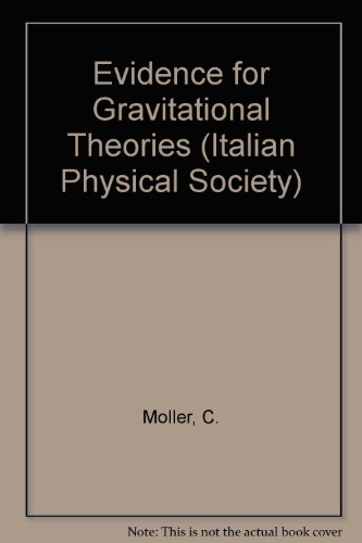 9780123688200: Evidence for Gravitational Theories (Italian Physical Society)