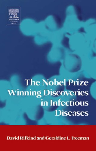 9780123693532: The Nobel Prize Winning Discoveries in Infectious Diseases