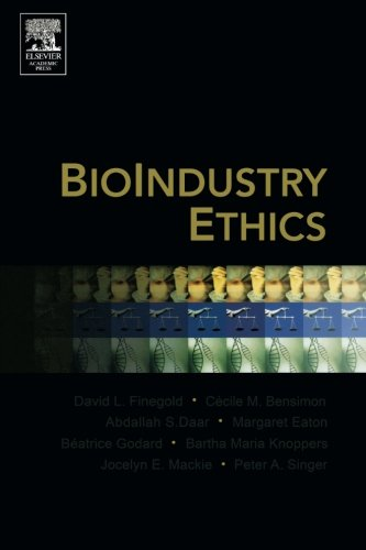 9780123693709: BioIndustry Ethics