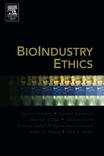 9780123693709: BioIndustry Ethics
