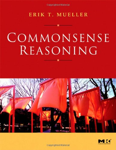 9780123693884: Commonsense Reasoning