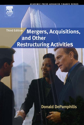 9780123694034: Mergers, Acquisitions, and Other Restructuring Activities (Academic Press Advanced Finance Series)