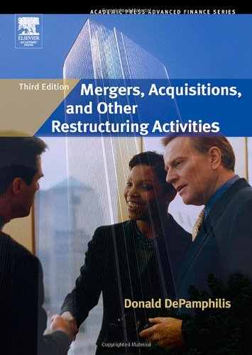9780123694034: Mergers, Acquisitions, and Other Restructuring Activities, Third Edition (Academic Press Advanced Finance)