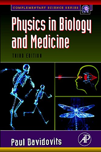 9780123694119: Physics in Biology and Medicine (Complementary Science)