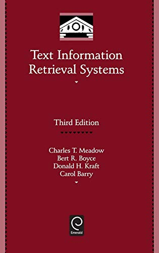 9780123694126: Text Information Retrieval Systems, Third Edition (Library and Information Science) (Library and Information Science) (Library and Information Science (Hardcover))