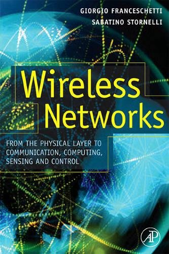 9780123694263: Wireless Networks: From the Physical Layer to Communication, Computing, Sensing and Control