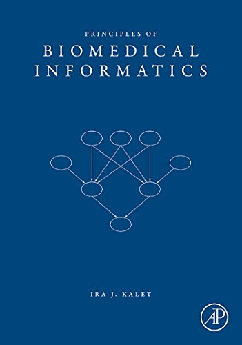 9780123694386: Principles of Biomedical Informatics