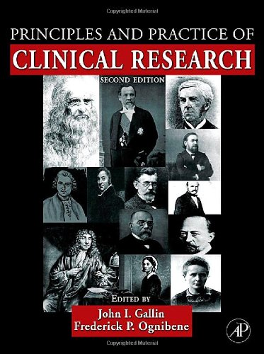 9780123694409: Principles and Practice of Clinical Research (Principles & Practice of Clinical Research)
