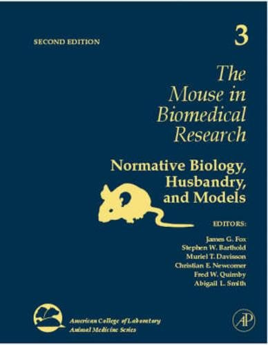 9780123694577: The Mouse in Biomedical Research, Volume 3, Second Edition: Normative Biology, Husbandry, and Models (American College of Laboratory Animal Medicine)